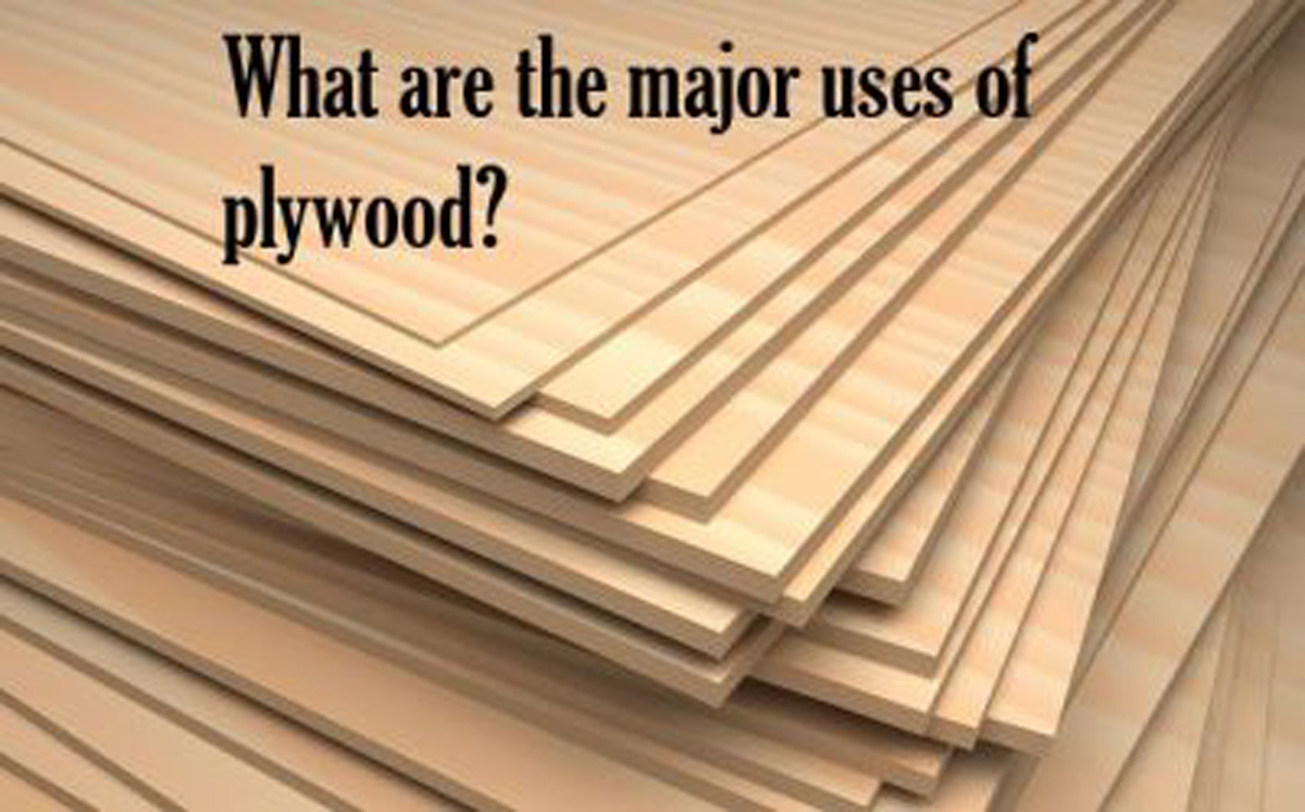 what are the major uses of plywood