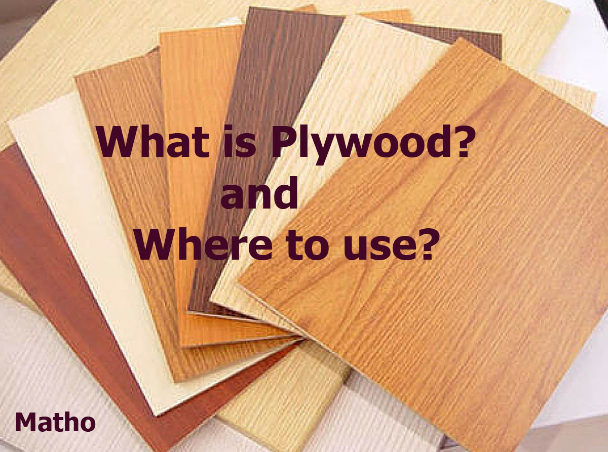 What is Plywood Where to use