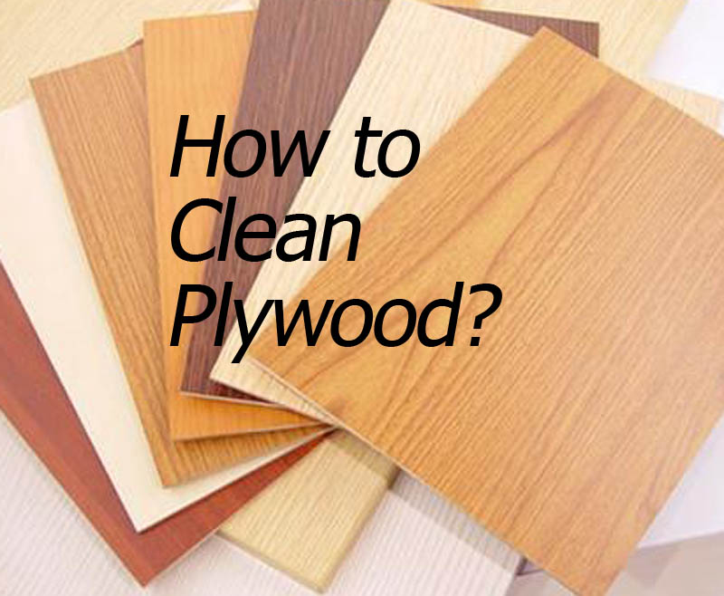 how to clean plywood (2)